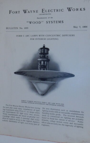 Fort Wayne Electric Works Wood Systems Bulletin No.1055 Form C Arc Lamps $24.00