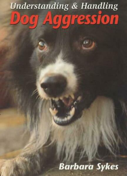 Understanding Dog Aggression by Barbara Sykes English Paperback Book Free Ship $17.76