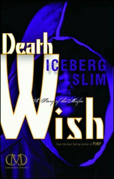 Death Wish : A Story of the Mafia Paperback by Slim Iceberg Brand New Fre... $16.30