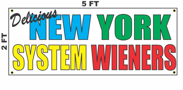 New York System Wieners Banner Sign NEW 2x5 hot dog sausage $25.95