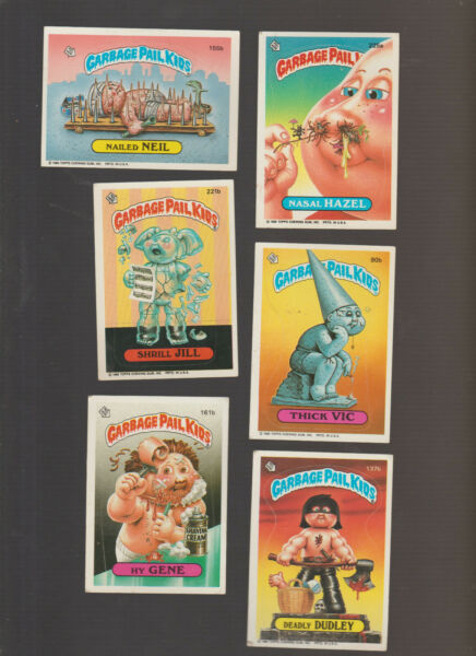 Lot of 6 Garbage Pail Kids cards Nailed Neil Nasal Hazel Thick Vic deadly dudley