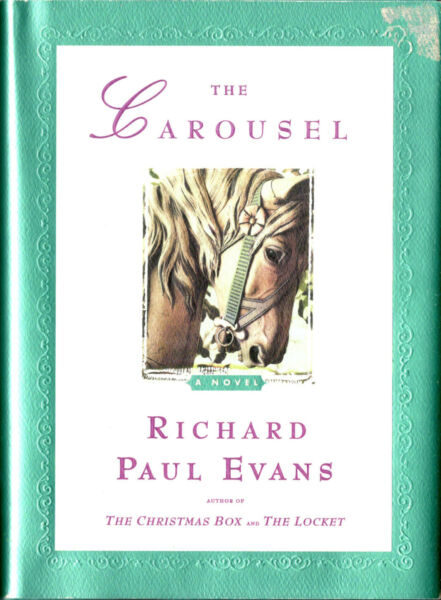 THE CAROUSEL Richard Paul Evans 2000 HCDJ