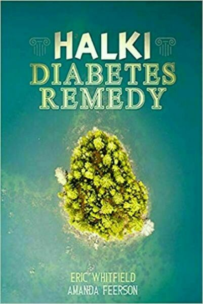 Halki Diabetes Remedy: How to Reverse Diabetes Naturally PAPERBACK 2019