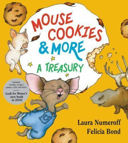 Mouse Cookies & More: A Treasury [If You Give...]