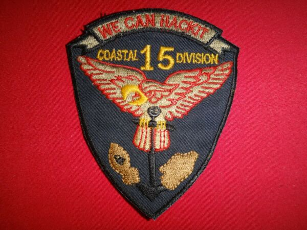 US Coastal Division 15 quot;WE CAN HACK ITquot; Vietnam War Patch