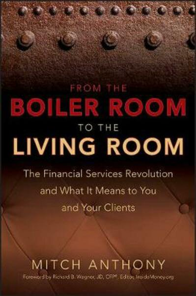 From the Boiler Room to the Living Room: What the Coming Revolution in the Finan $44.34