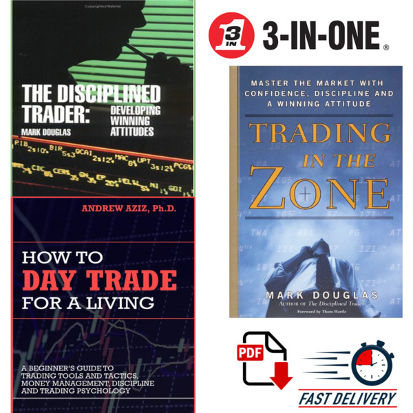 Trading in the Zone+How to Day Trade for a Living+The Disciplined Trader [P.D.F]
