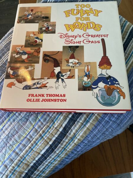 Too Funny for Words: Disney#x27;s Greatest Sight Gags by Frank Thomas Ollie Johnston $85.00
