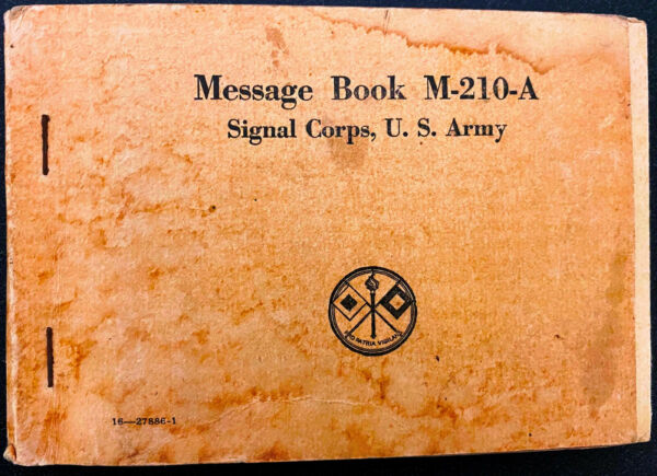 US Army Signal Corps Carbon Sheet Message Book M 210 A 1943 $9.50