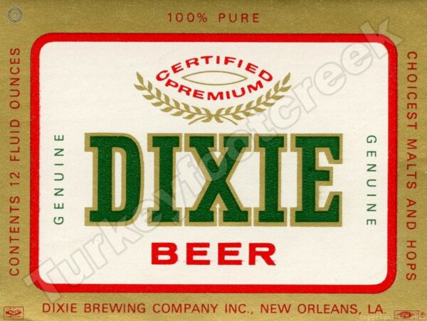 DIXIE BEER LABEL NEW ORLEANS 9quot; x 12quot; SIGN