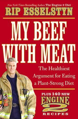 My Beef with Meat: The Healthiest Argument for Eating a Plant Strong Diet $4.40