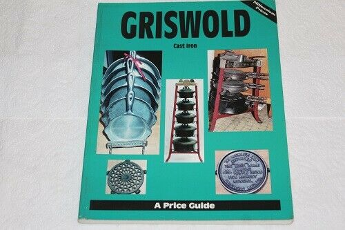 Griswold Volume 1 Price Guide Cast Iron L W Book Sales MINT Condition