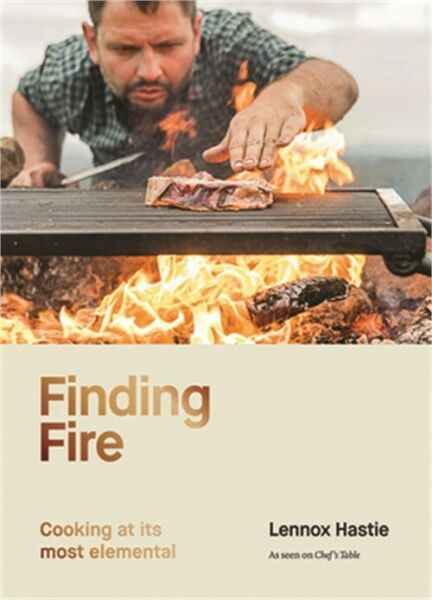 Finding Fire: Cooking at Its Most Elemental Hardback or Cased Book