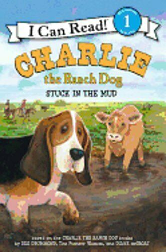 Charlie the Ranch Dog: Stuck in the Mud by Ree Drummond: New $5.71