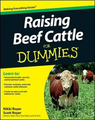 Raising Beef Cattle For Dummies by Scott Royer: Used $48.56