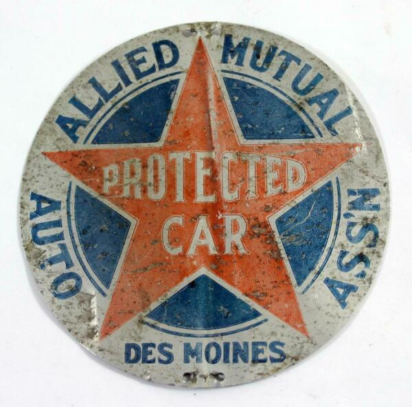 Vintage Allied Mutual Auto Ass#x27;n Protected Car Metal Tag Des Moines IA $17.99