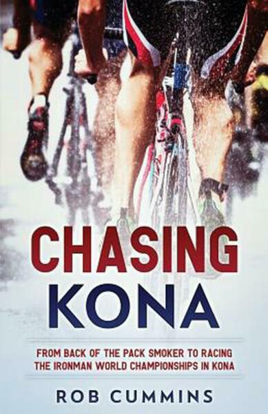 Chasing Kona: From Back of the Pack Smoker to Racing the Ironman World Champions