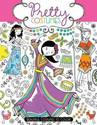 Pretty Costumes: Beautiful Costumes to Color by Hannah Davies: Used $6.55