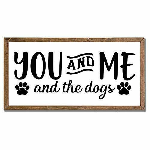 You and Me and The Dogs Vintage Dog Signs with Distressed Wood Frame for Home... $27.18