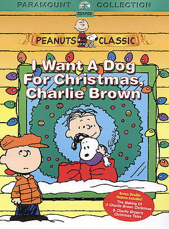 Peanuts: I Want a Dog for Christmas Charlie Brown $4.69
