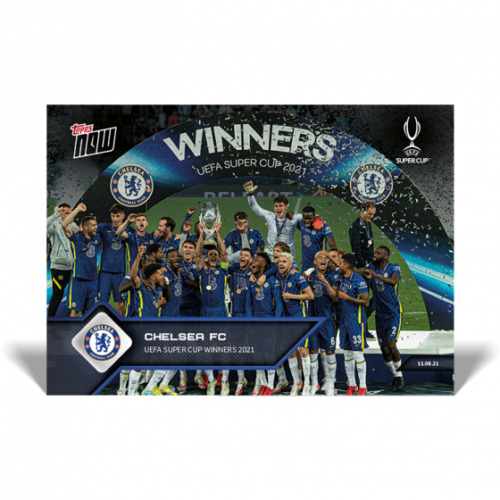 UCL TOPPS NOW UEFA Super Cup 2021 Winners Chelsea FC Card #2 2 $5.97