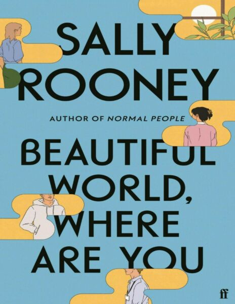 Beautiful World Where Are You by Sally Rooney $5.00