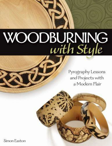 Woodburning with Style : Pyrography Lessons Patterns and Projects with a...
