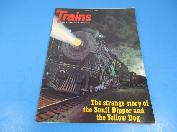 Trains The Magazine of Railroading October 1972 Snuff Dipper amp; The Yellow Dog $9.99