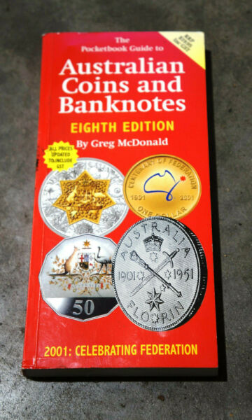 THE POCKET GUIDE TO AUSTRALIAN COINS & BANKNOTES 2001 EIGTH EDITION McDONALD NEW
