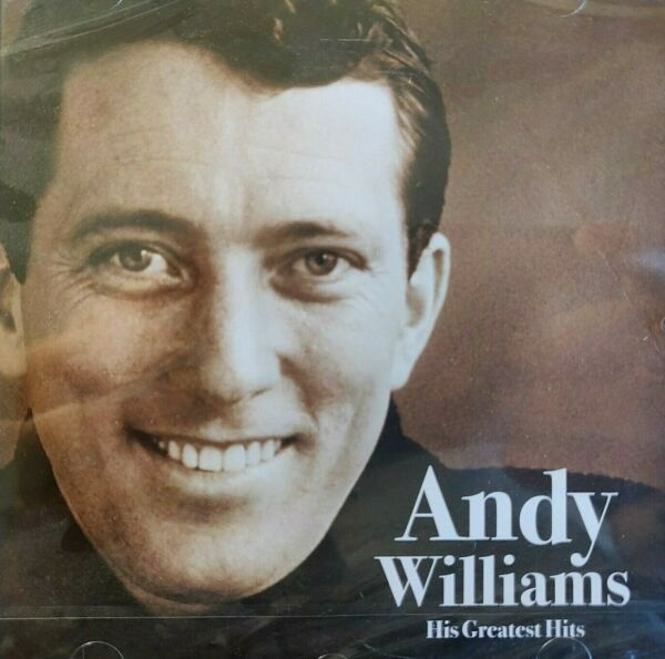 NEW SEALED - ANDY WILLIAMS - HIS GREATEST HITS - Pop 60's Music CD Album