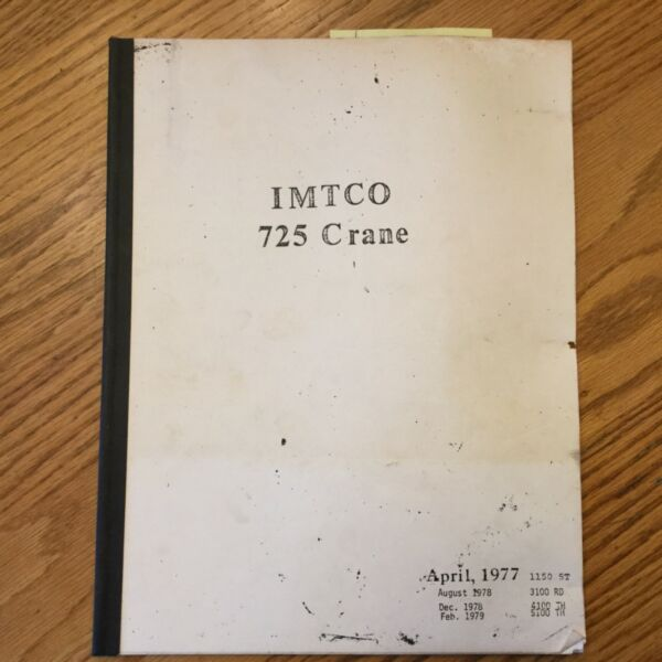 IMT 725 TRUCK CRANE OPERATION MAINT SERVICE MANUAL PARTS BOOK Iowa Mold Tooling