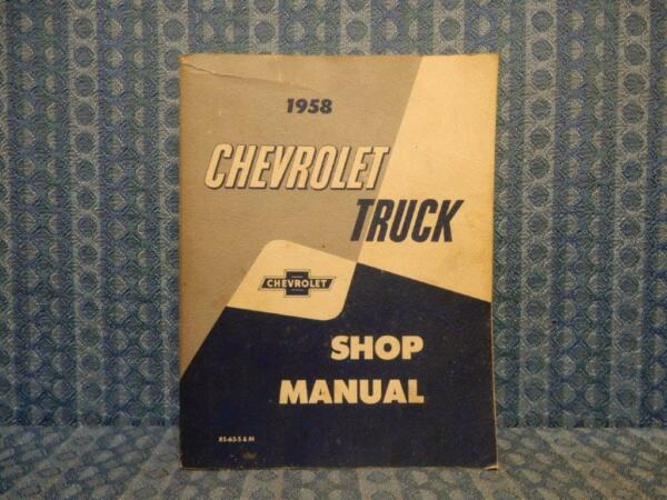1958 Chevrolet Truck Shop Manual Light - Medium - Heavy Duty