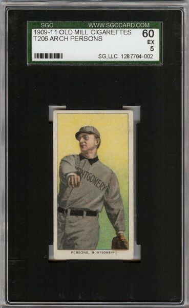 Rare 1909-11 T206 Arch Persons Old Mill Southern League Montgomery SGC 60  5 EX