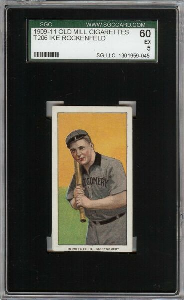 Rare 1909-11 T206 Ike Rockenfeld Old Mill Southern League SGC 60  5 EX
