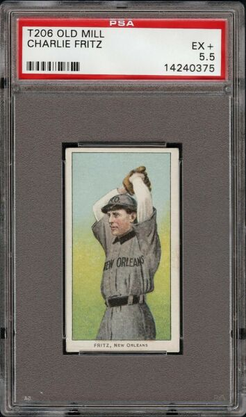 Rare 1909-11 T206 Charlie Fritz Old Mill Southern League New Orleans PSA 5.5 EX+