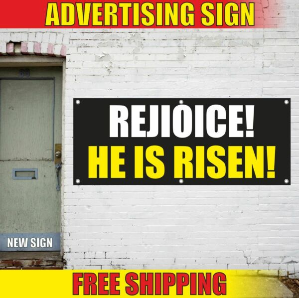 REJIOICE HE IS RISEN Advertising Banner Vinyl Mesh Decal Sign EASTER PARTY DECOR