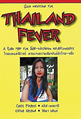 Good Medicine for Thailand Fever : A Road Map for Thai-Western Relationships