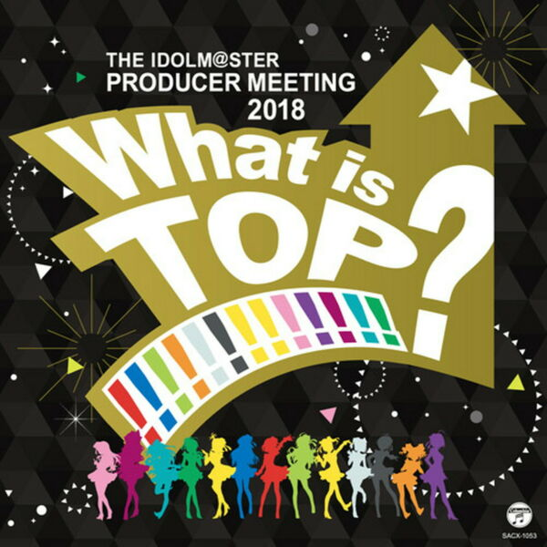 IDOLMASTER-PRODUCER MEETING 2018 WHAT IS TOP!? LIVE DAY1-JAPAN BLU-RAY U00