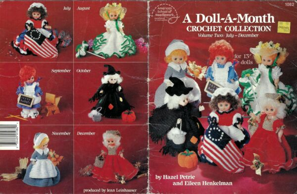 A DOLL-A-MONTH Crochet Collection Volume Two: July-Dec Pilgrim Patriotic +