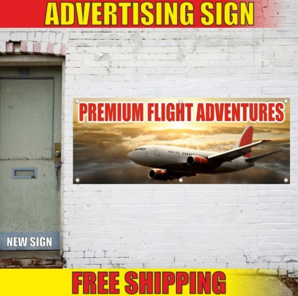 Adventures Advertising Banner Vinyl Sign Flag travel tours trip premium flight