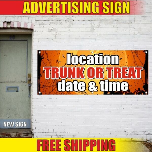 TRUNK OR TREAT Advertising Banner Vinyl Sign Flag helloween decor party home now