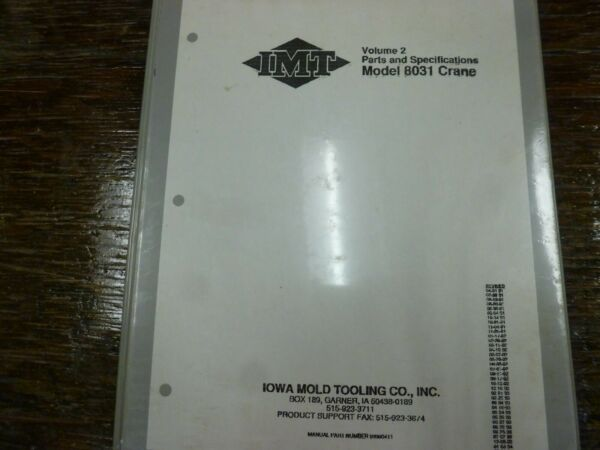 IMT Iowa Mold Tooling 8031 Crane Specifications & Parts Catalog Manual Book