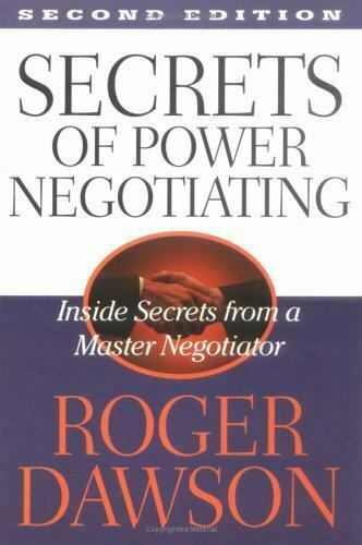 Secrets of Power Negotiating 2 Edition by Roger Dawson