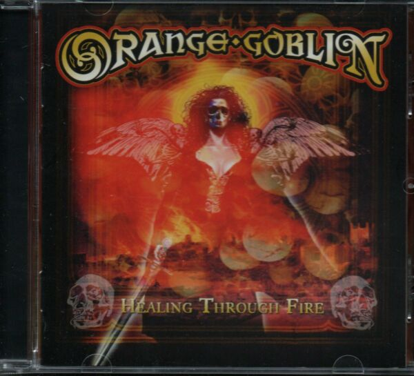 ORANGE GOBLIN - Healing Through Fire - CD Album *NEW & SEALED*