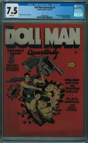 DOLL MAN QUARTERLY #1 CGC 7.5 8TH BEST CGC COPY WHITE PAGES 1941