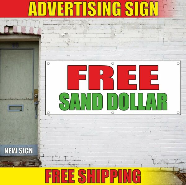 FREE SAND DOLLAR Banner Advertising Vinyl Sign Flag service many sizes premium