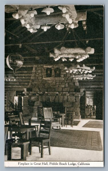 PEBBLE BEACH LODGE CA GREAT HALL FIREPLACE ANTIQUE POSTCARD