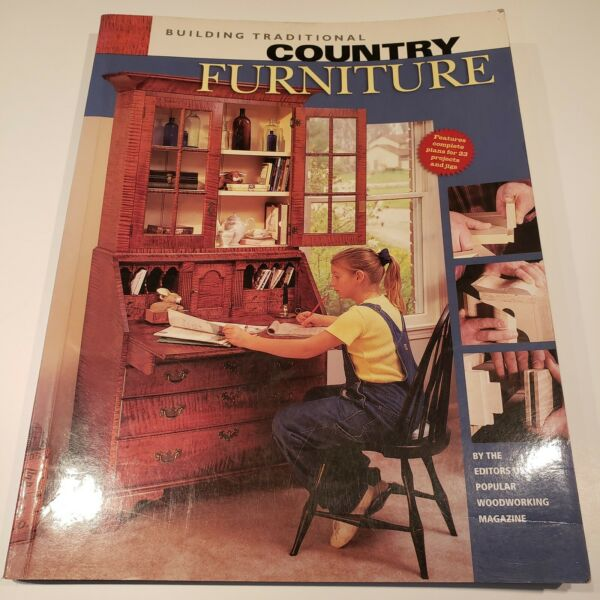 Building Traditional Country Furniture by Popular Woodworking Staff 2001... $11.99