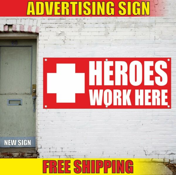 HEROES WORK HERE Banner Advertising Vinyl Sign Flag hospital stuff clinic safety