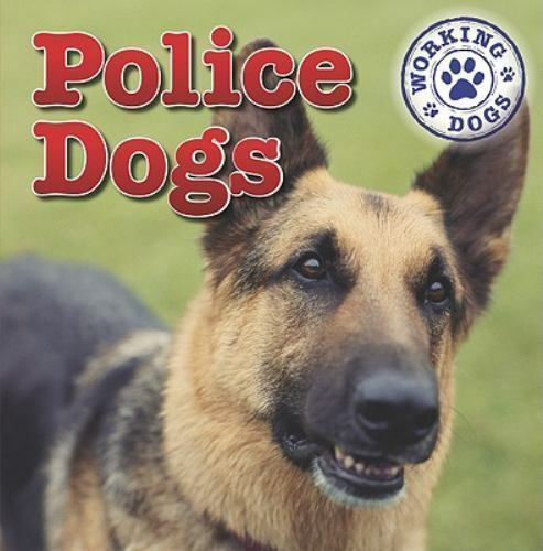 Police Dogs by Mary Ann Hoffman $4.09